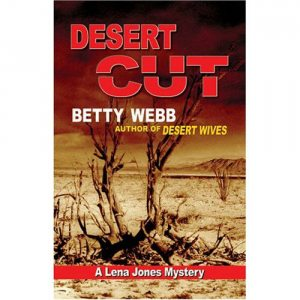 'Desert Cut' takes Lena Jones to southern Arizona