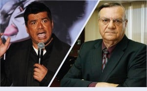 George Lopez; Joe Arpaio