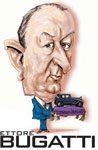 Automotive Legends and Heroes: Ettore Bugatti