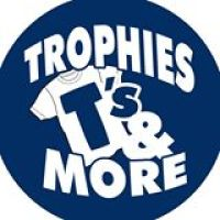 Trophies, T's & More