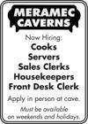 Meremac Caverans Now Hiring