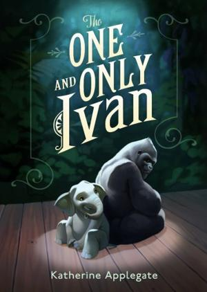 """The One and Only Ivan,"" by Katherine Applegate"
