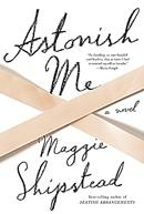 'Astonish Me'