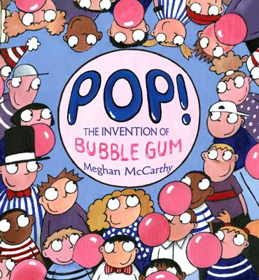 'Pop! The Invention of Bubble Gum'