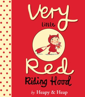 Red Riding Hood Revamped in Two New Picture Books