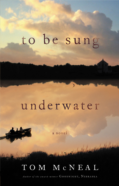 "To Be Sung Underwater"" by Tom McNeal"