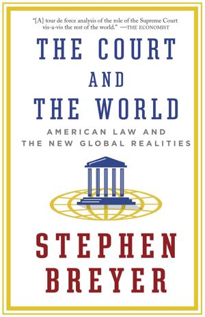 "Review: ""The Court and the World, American Law and the New Global Realities"""