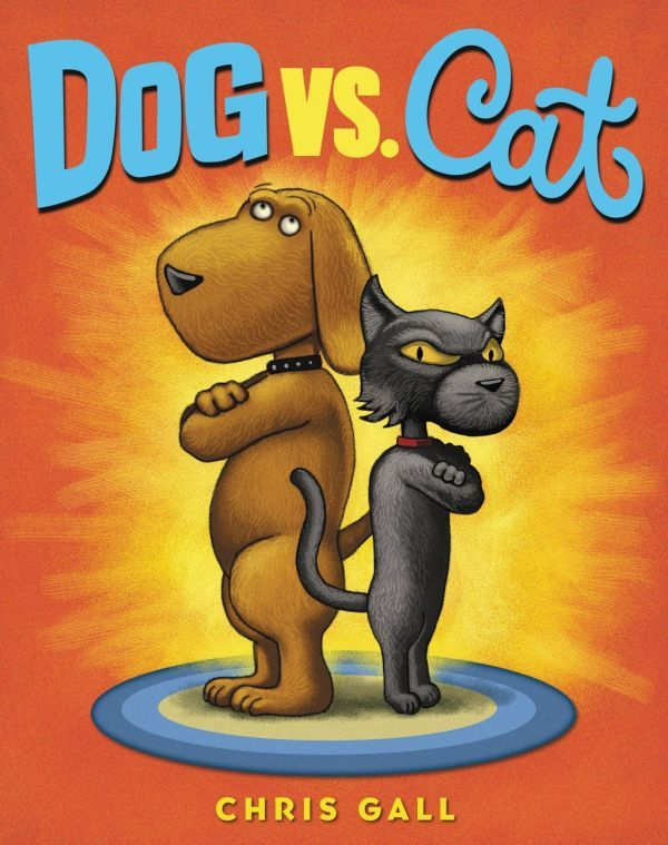 """Dog Vs. Cat"" by Chris Gall"