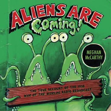 Aliens Are Coming, the True Account of the 1938 War of the Worlds Radio Broadcast
