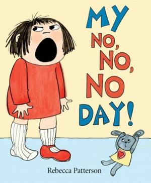 """My No, No, No Day!"""