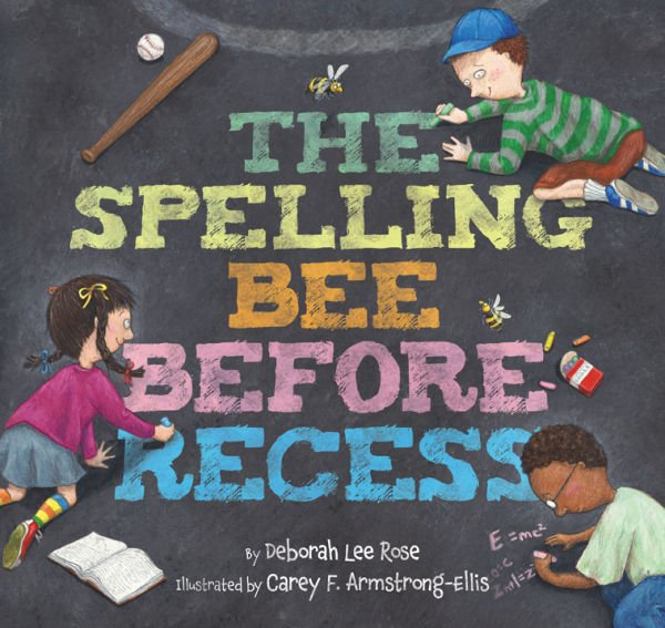 """The Spelling Bee Before Recess"""