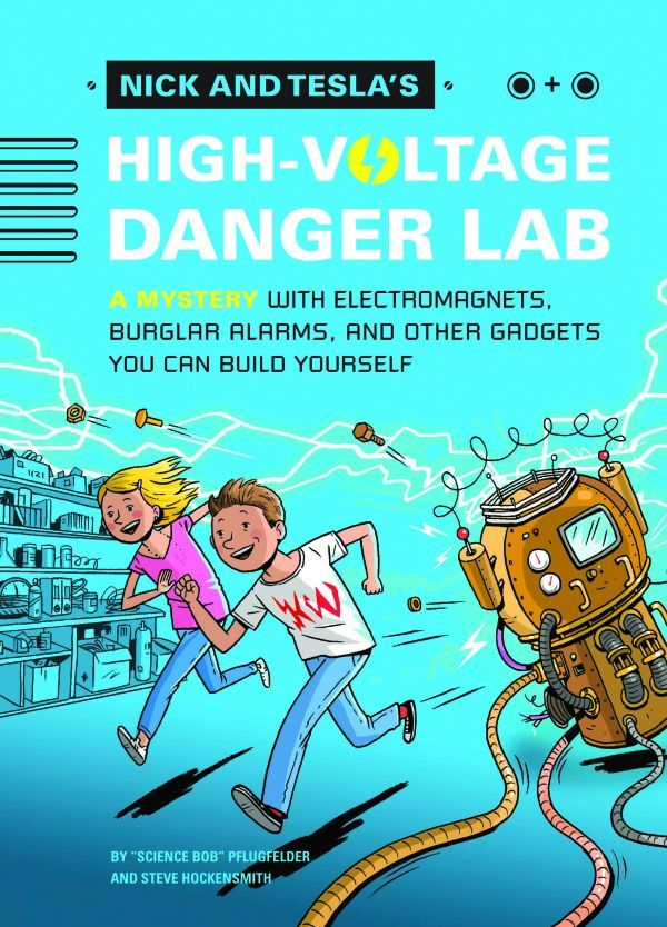 """Nick and Tesla's High Voltage Danger Lab"""