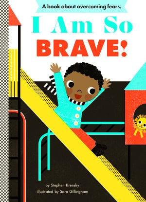 "July Baby Buzz, ""I Am Brave,"" by Stephen Krensky"