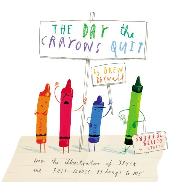 """The Day the Crayons Quit"""