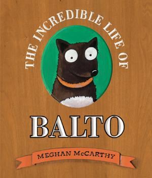 The Incredible Life of Balto