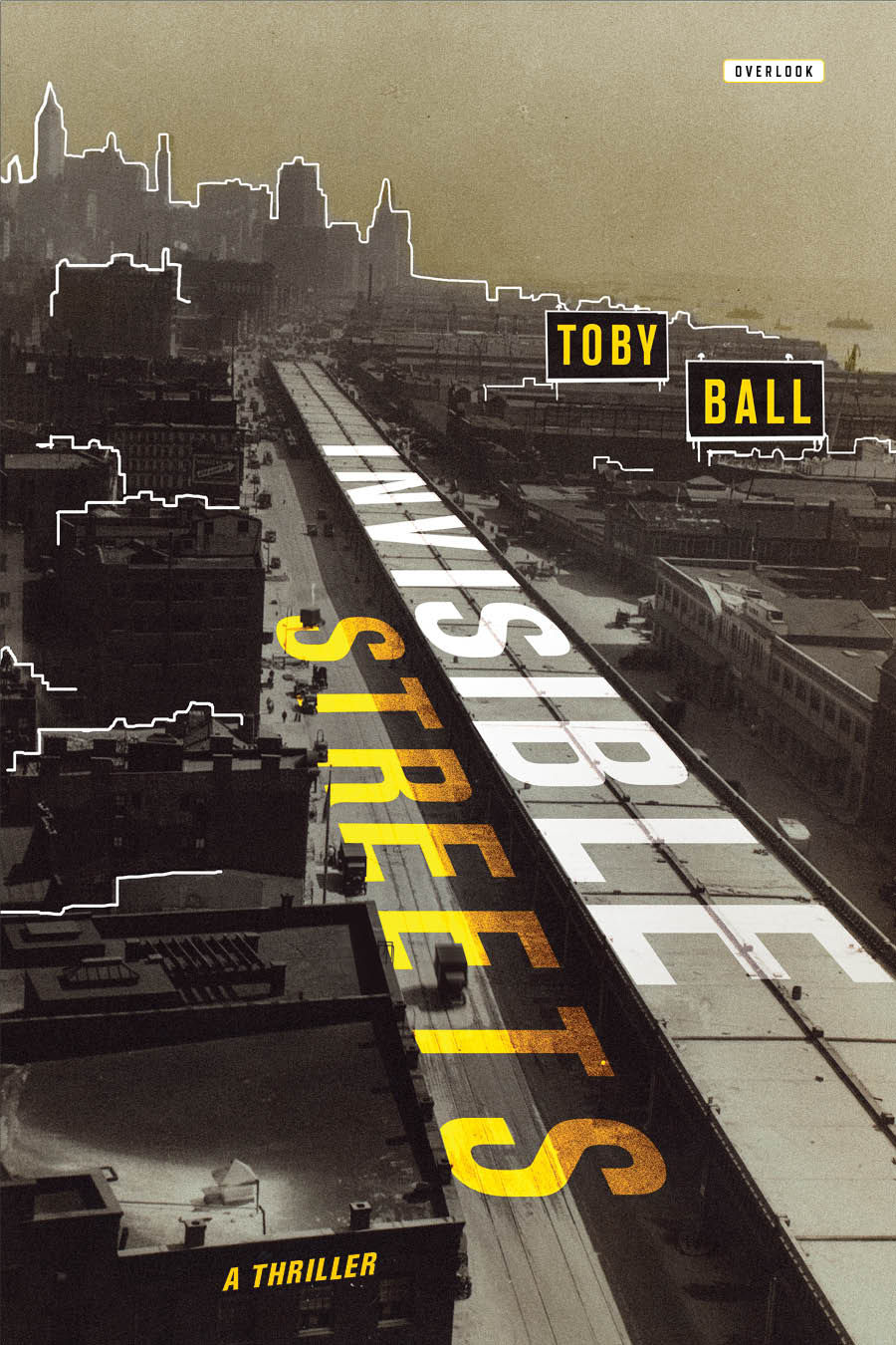 """""""Invisible Streets,"""" by Toby Ball"""