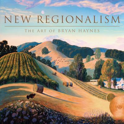 New Regionalism: The Art of Bryan Haynes