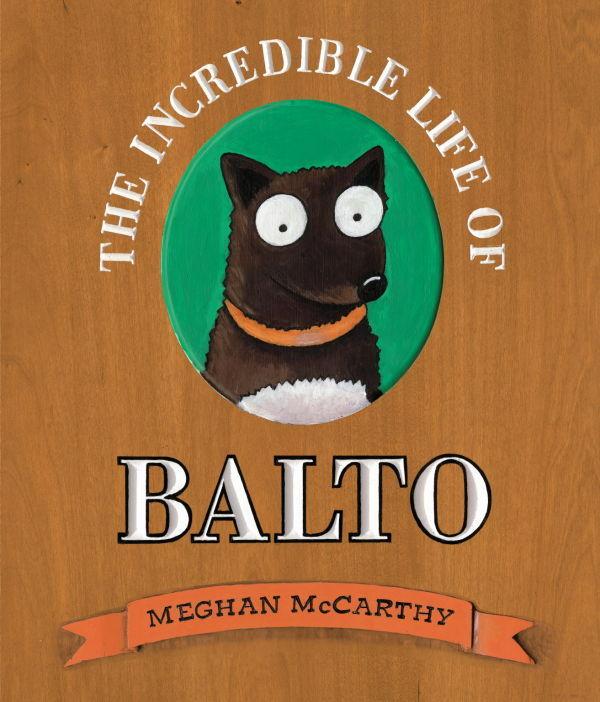 """""""The Incredible Life of Balto"""""""