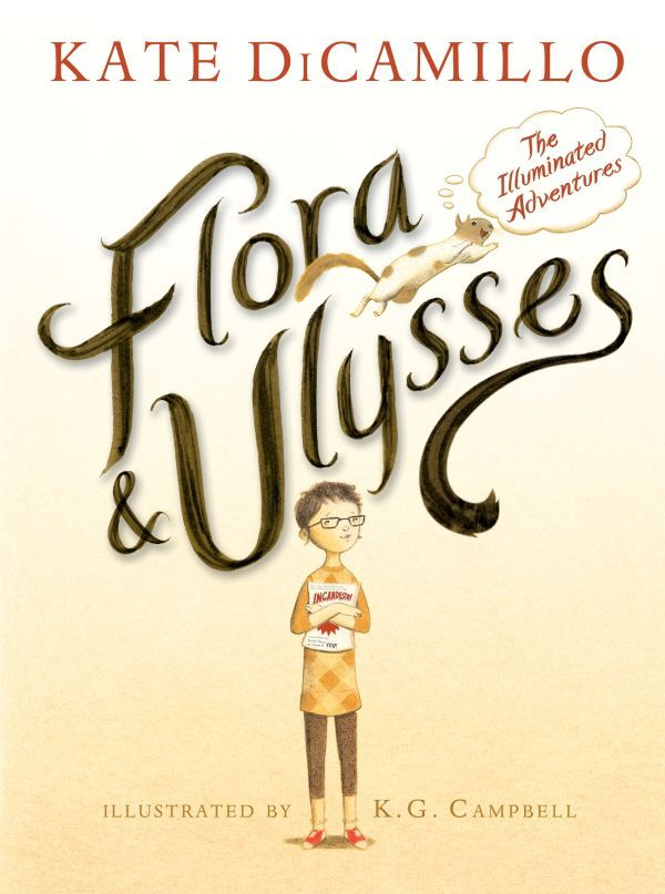 """Flora and Ulysses: The Illuminated Adventures"" by Kate DiCamillo"