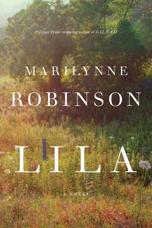 "Robinson Returns to ""Gilead"" with New Novel ""Lila"""