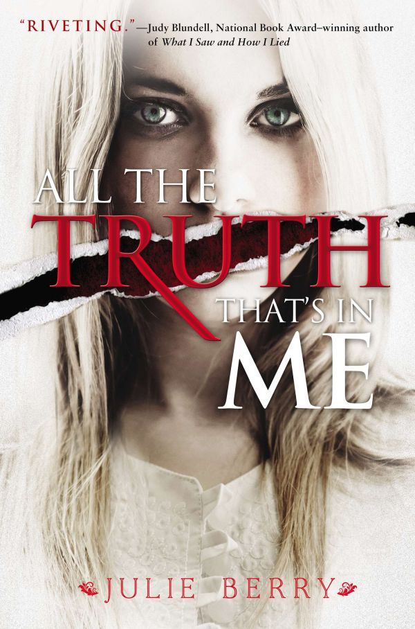 """""""All the Truth That's In Me"""""""