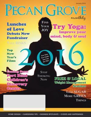 Pecan Grove Monthly: January 2016
