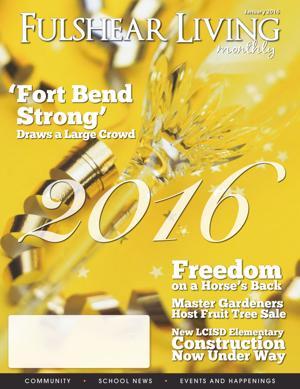 Fulshear Living Magazine: January 2016