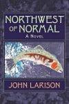 Northwest of Normal