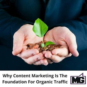 Content selling is substructure for organic web traffic