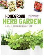 "<p>""Homegrown Herb Garden"" offers gardening tips as well as culinary advice and recipes. Co-authors Ann McCormick and Lisa Baker Morgan are a garden writer and a chef, respectively. (Photo courtesy Quarry Books/TNS)</p>"