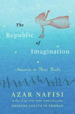 "<p>""The Republic of Imagination"" by Azar Nafisi</p>"