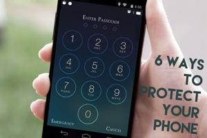 6 ways to protect your phone