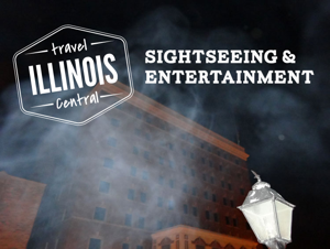 Travel Central Illinois: Sightseeing & Entertainment