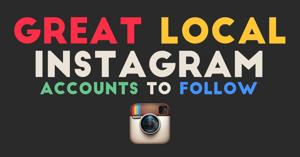 Great local Instagram accounts to follow