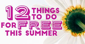 12 things to do for free this summer