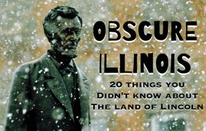 Slideshow: 20 things you didn't know about Illinois