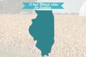 12 best Illinois cities for families