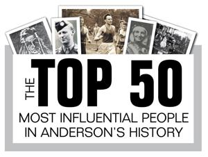 Top 50 Most Influential People in Anderson's History Video Series