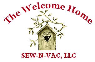 Welcome Home Sew-N-Vac, LLC