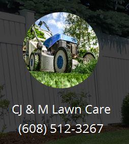 CJ & M Lawn Care