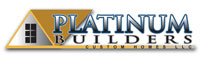 Platinum Builders Custom Homes LLC