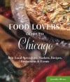 Food Lovers' Guide to Chicago