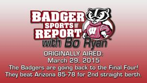 Badger Sports Report with Bo Ryan 03/29/15