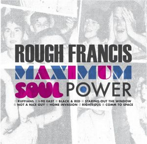 Record Routine: Rough Francis carry on punk rock legacy