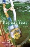 &quot;The Repeat Year&quot; by Andrea Lochen