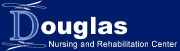 Douglas Nursing & Rehabilitation Center