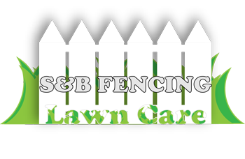 S&B Fencing and Lawn Care