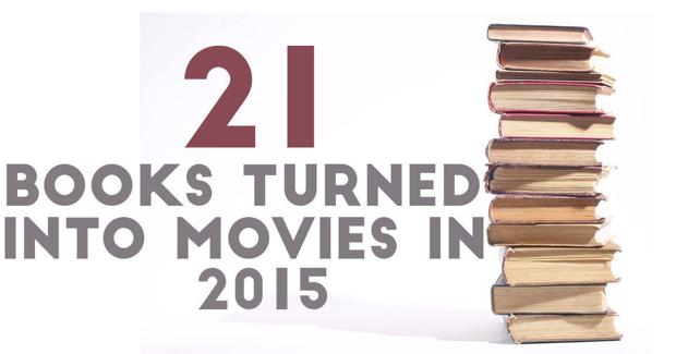 Slideshow: 21 books being turned into movies in 2015