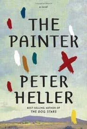 Book review: 'The Painter' by Peter Heller