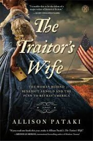 Book review: 'The Traitor's Wife' by Allison Pataki